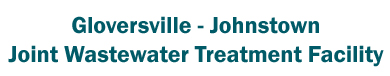 Gloversville - Johnstown Joint Wastewater Treatment Facilities